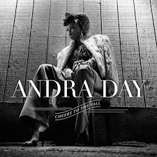 Andra Day - Cheers to the Fall