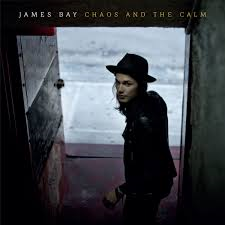 James Bay - Chaos and The Calm (Deluxe Edition)